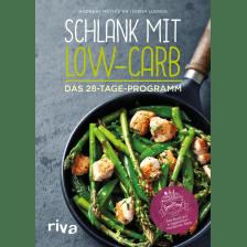 Schlank mit LowCarb - Das 28-Tage-Programm