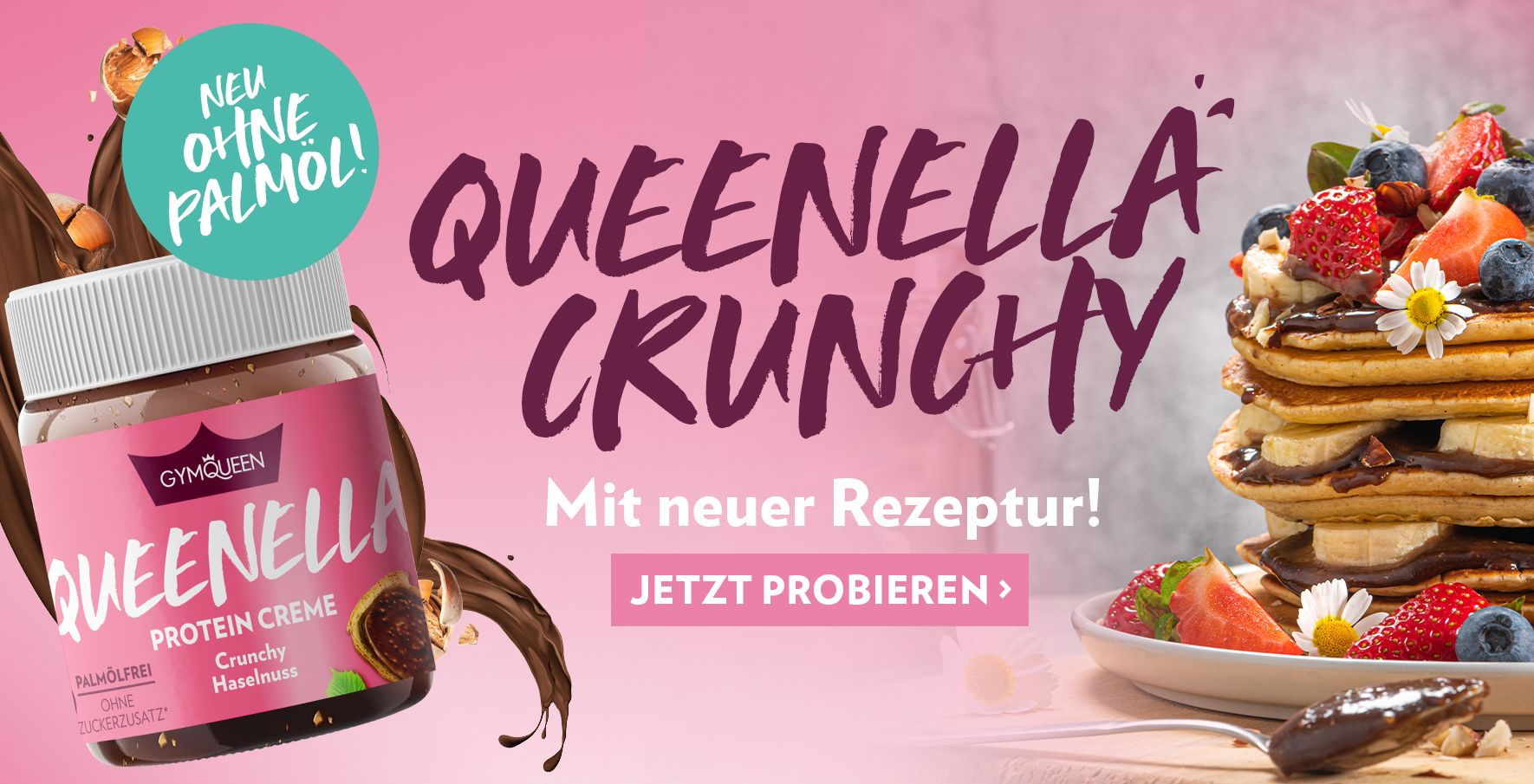 NEU: Sichere dir jetzt die Queenella Crunchy OHNE PALMÖL!