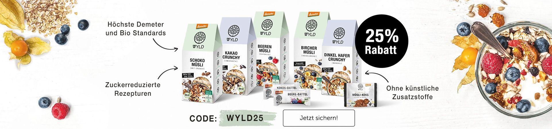 Hol dir jetzt ganze 25% Rabatt auf unser WYLD Sortiment: Natürlich lecker in Bio- und Demeterqualität!