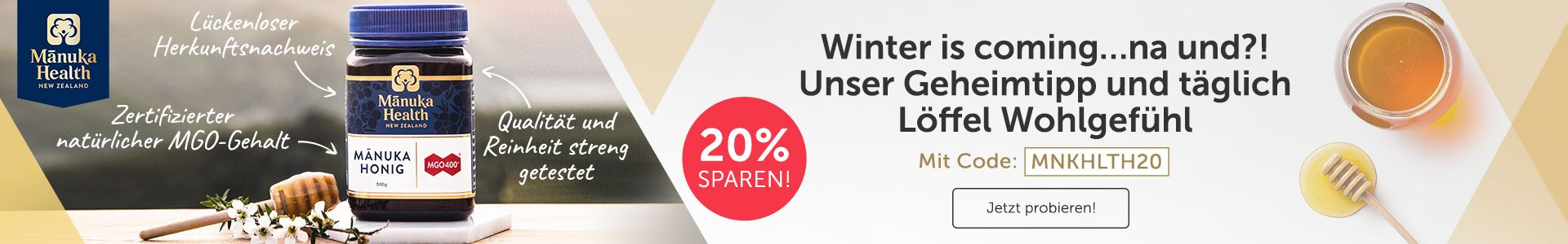 Winter is coming...na und?! Täglich Löffel Wohlgefühl! Und sichere dir 20% auf Manuka Health!