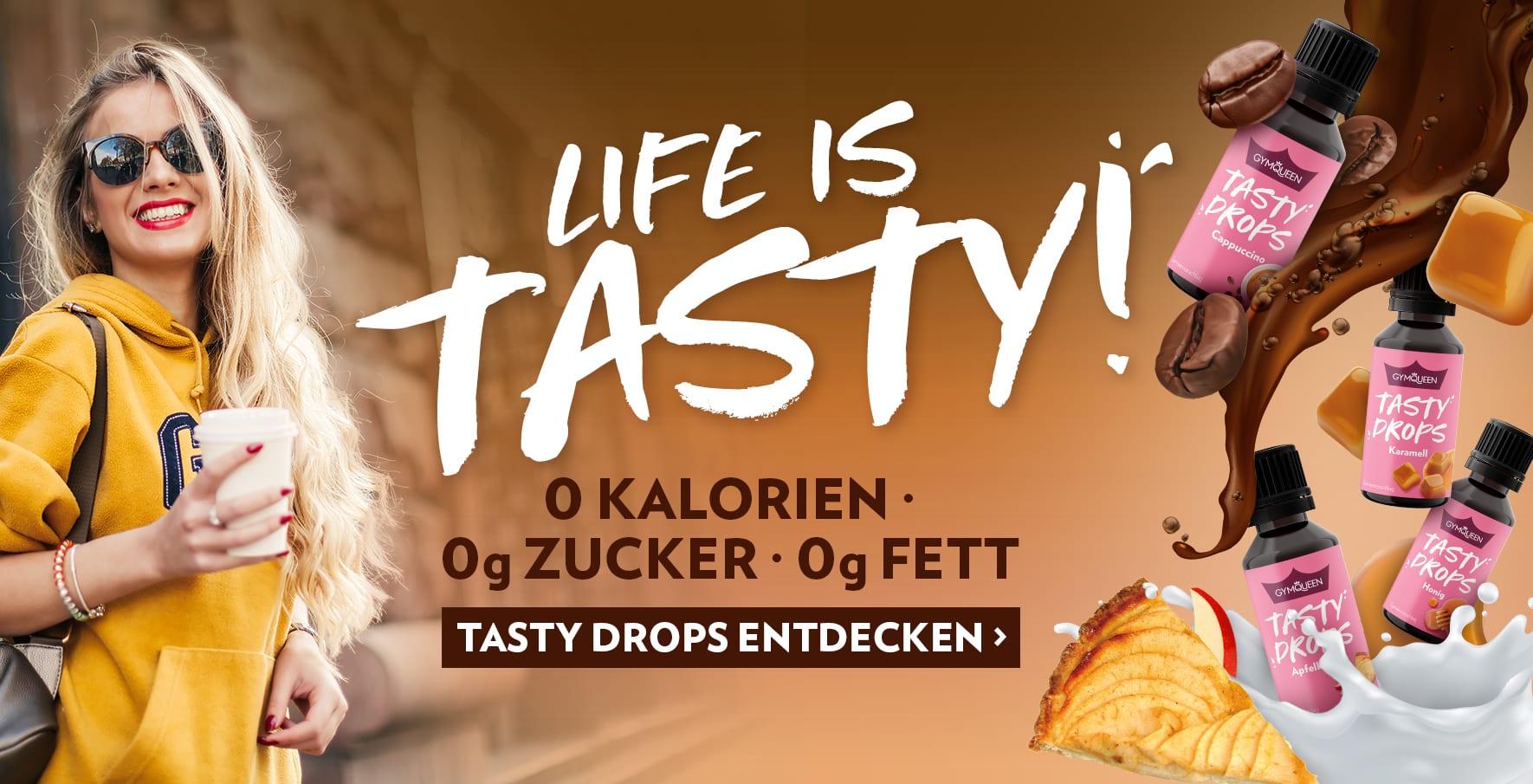 Einfach so lecker und komplett ohne Kalorien! Probiere unsere vielfältigen Tasty Drops Aromatropfen